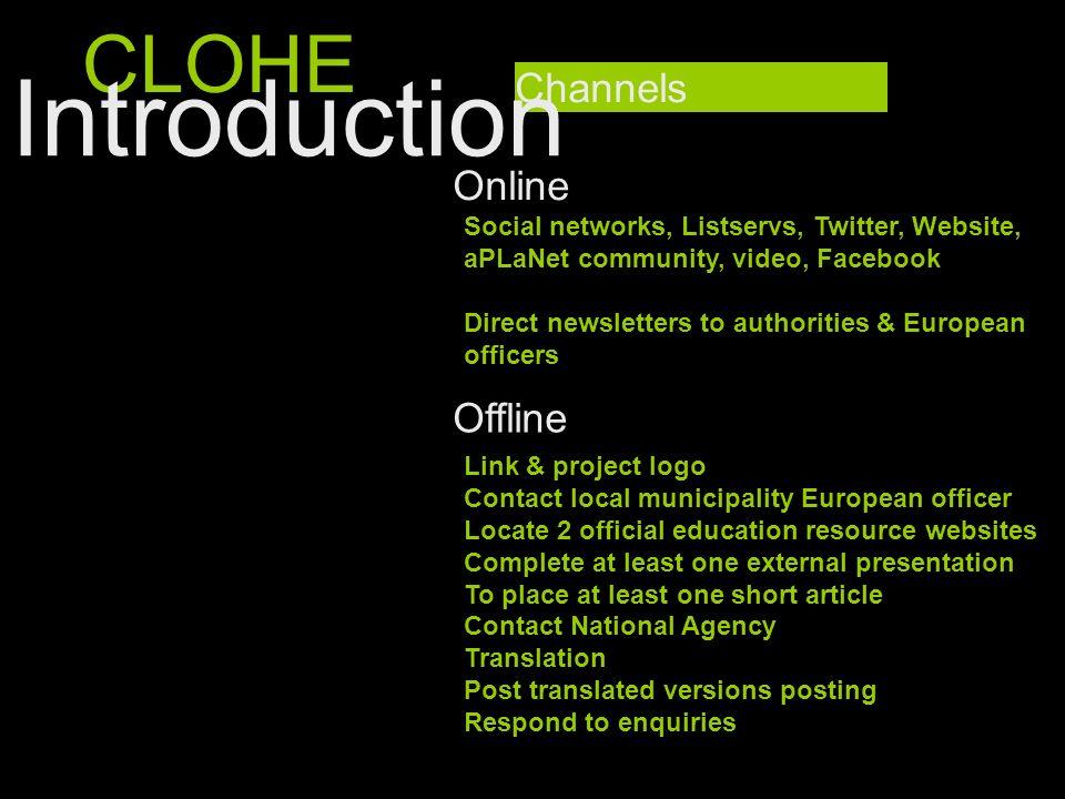 Introduction CLOHE Channels Online Offline
