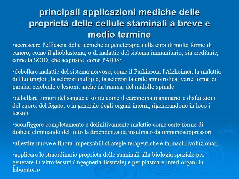 principali applicazioni mediche delle proprietà delle cellule staminali a breve e medio termine