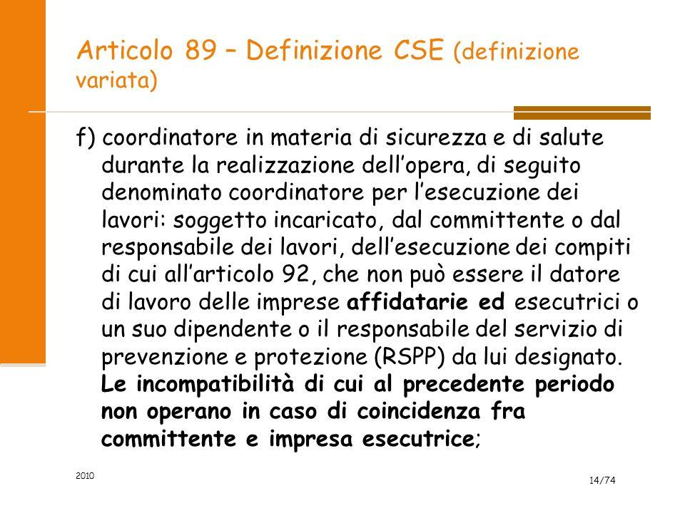 Articolo 89 – Definizione CSE (definizione variata)