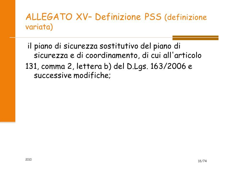 ALLEGATO XV– Definizione PSS (definizione variata)