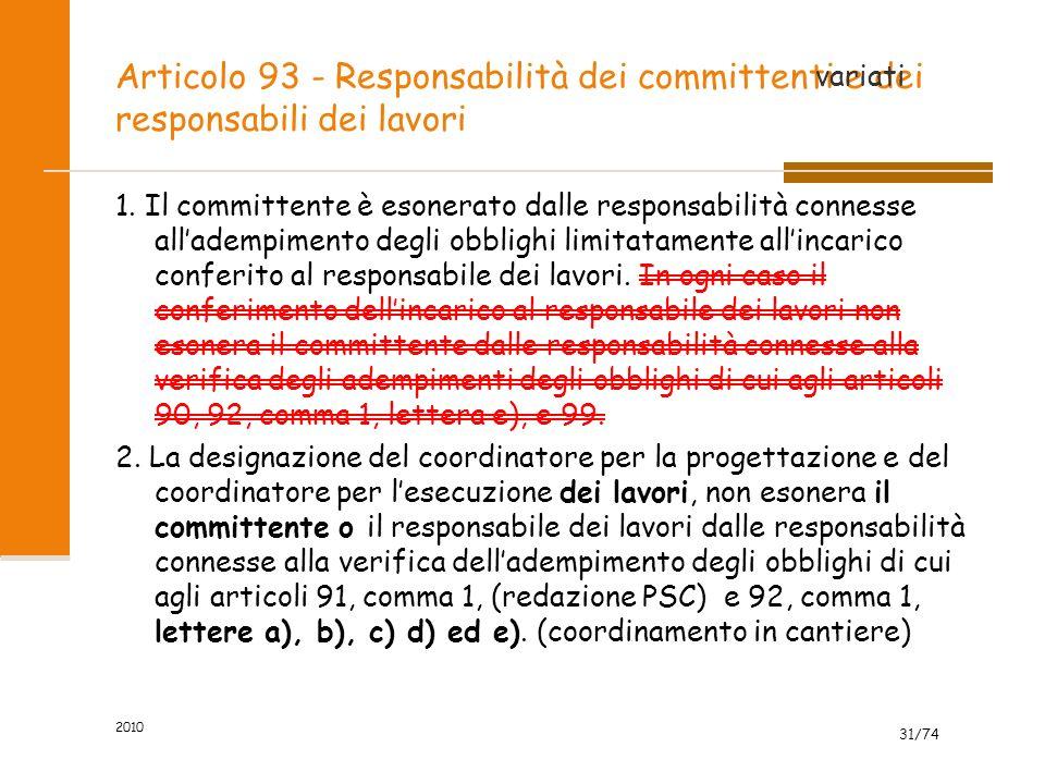 Articolo 93 - Responsabilità dei committenti e dei responsabili dei lavori