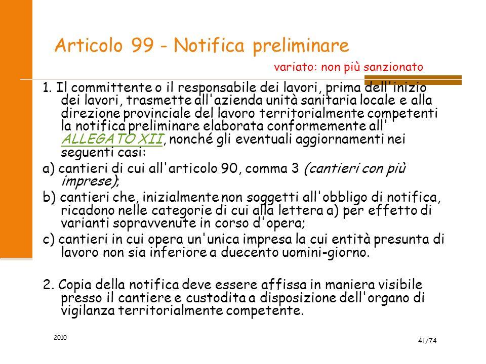 Articolo 99 - Notifica preliminare