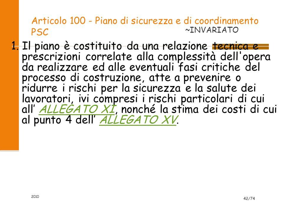 Articolo 100 - Piano di sicurezza e di coordinamento PSC