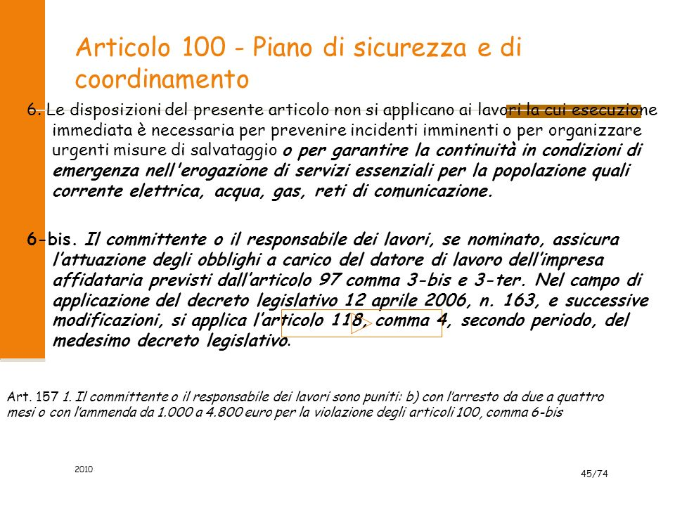 Articolo 100 - Piano di sicurezza e di coordinamento