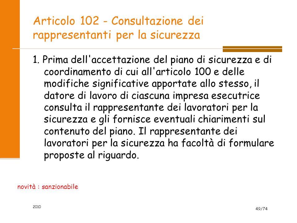 Articolo 102 - Consultazione dei rappresentanti per la sicurezza