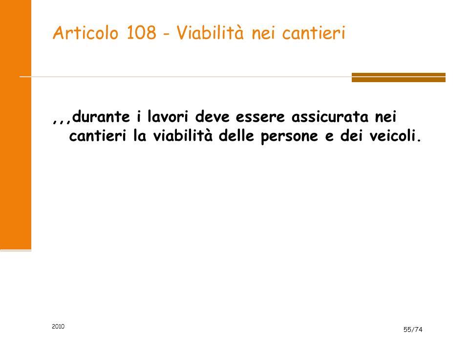 Articolo 108 - Viabilità nei cantieri