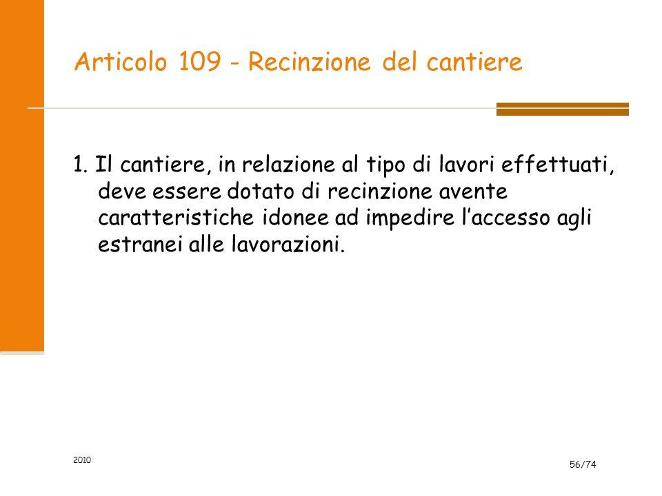 Articolo 109 - Recinzione del cantiere