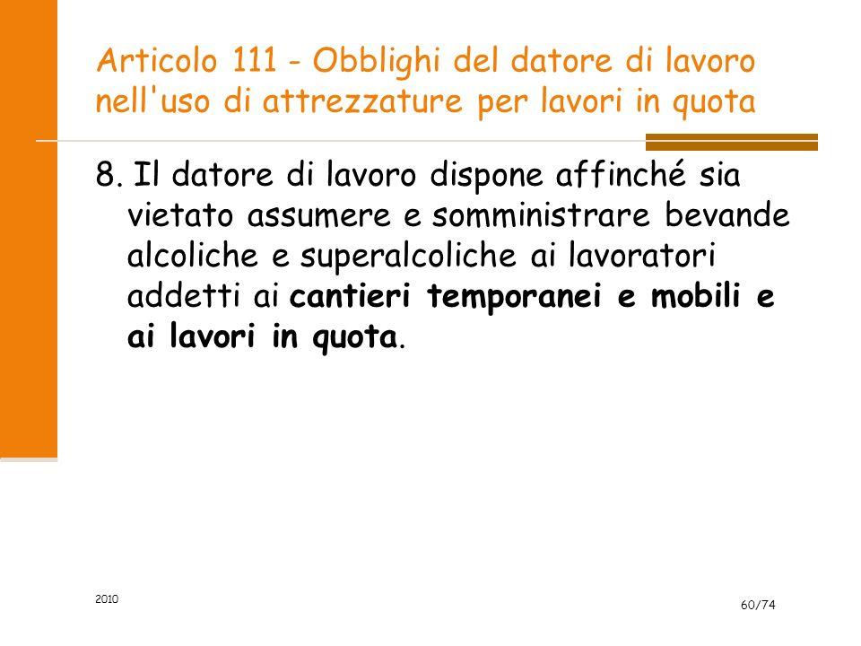Articolo 111 - Obblighi del datore di lavoro nell uso di attrezzature per lavori in quota