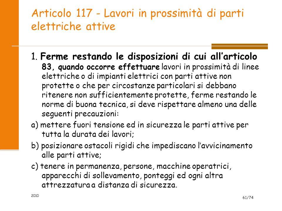 Articolo 117 - Lavori in prossimità di parti elettriche attive