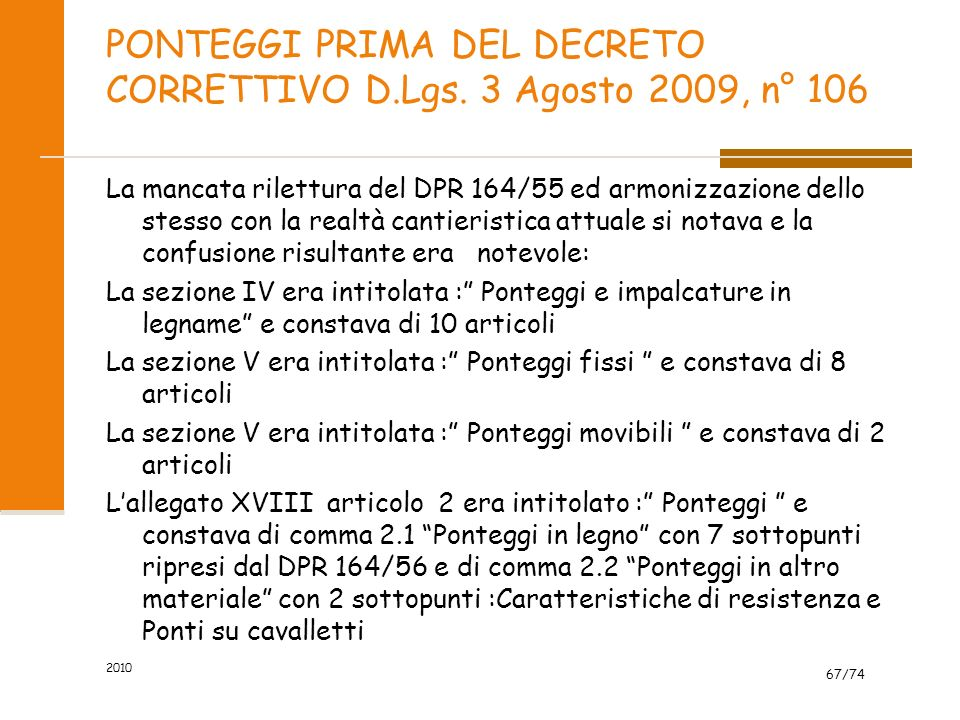 PONTEGGI PRIMA DEL DECRETO CORRETTIVO D.Lgs. 3 Agosto 2009, n° 106
