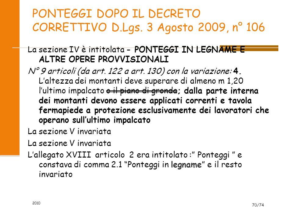 PONTEGGI DOPO IL DECRETO CORRETTIVO D.Lgs. 3 Agosto 2009, n° 106