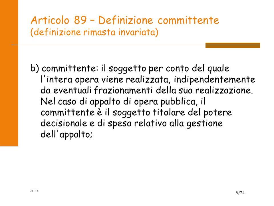 Articolo 89 – Definizione committente (definizione rimasta invariata)