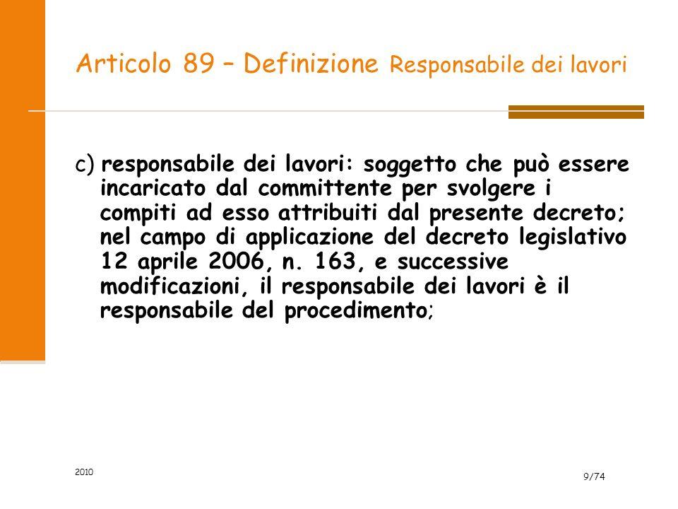 Articolo 89 – Definizione Responsabile dei lavori