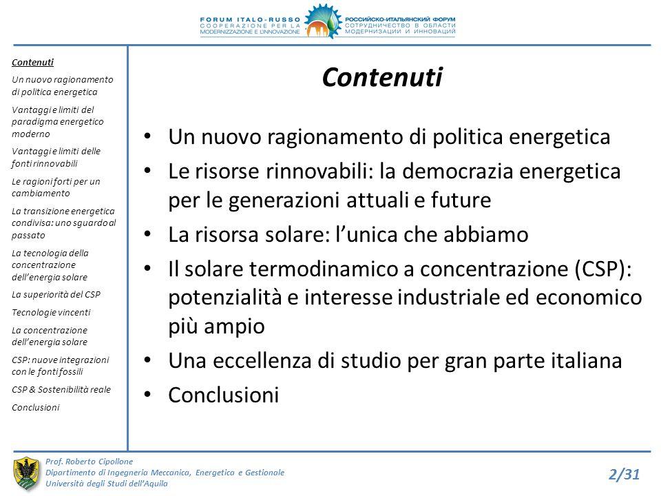 Contenuti Un nuovo ragionamento di politica energetica