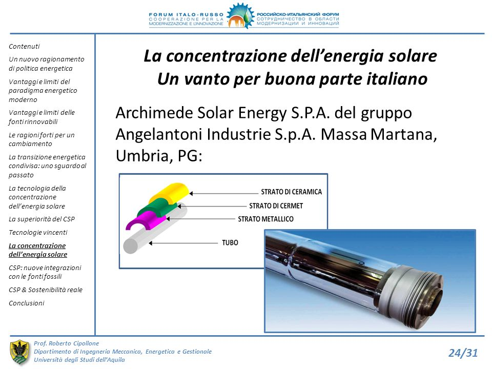 Contenuti Un nuovo ragionamento di politica energetica. Vantaggi e limiti del paradigma energetico moderno.