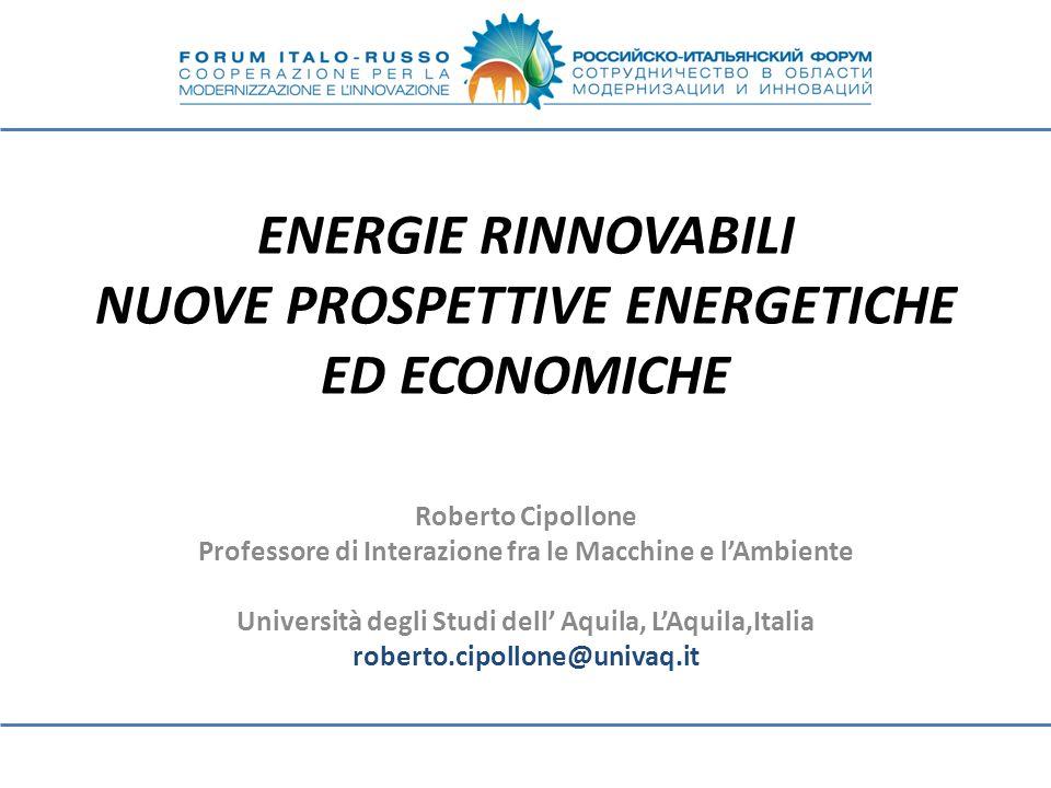 ENERGIE RINNOVABILI NUOVE PROSPETTIVE ENERGETICHE ED ECONOMICHE