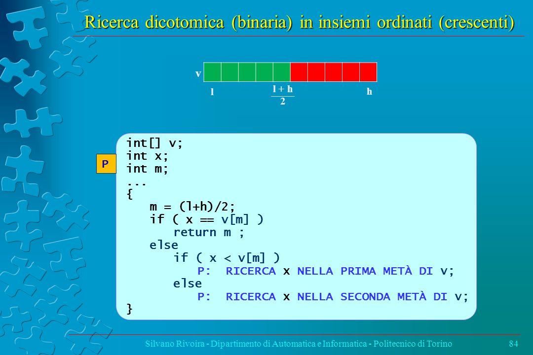 Ricerca dicotomica (binaria) in insiemi ordinati (crescenti)