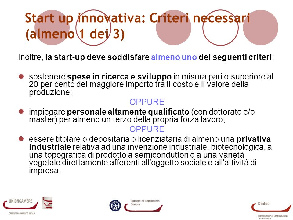 Start up innovativa: Criteri necessari (almeno 1 dei 3)