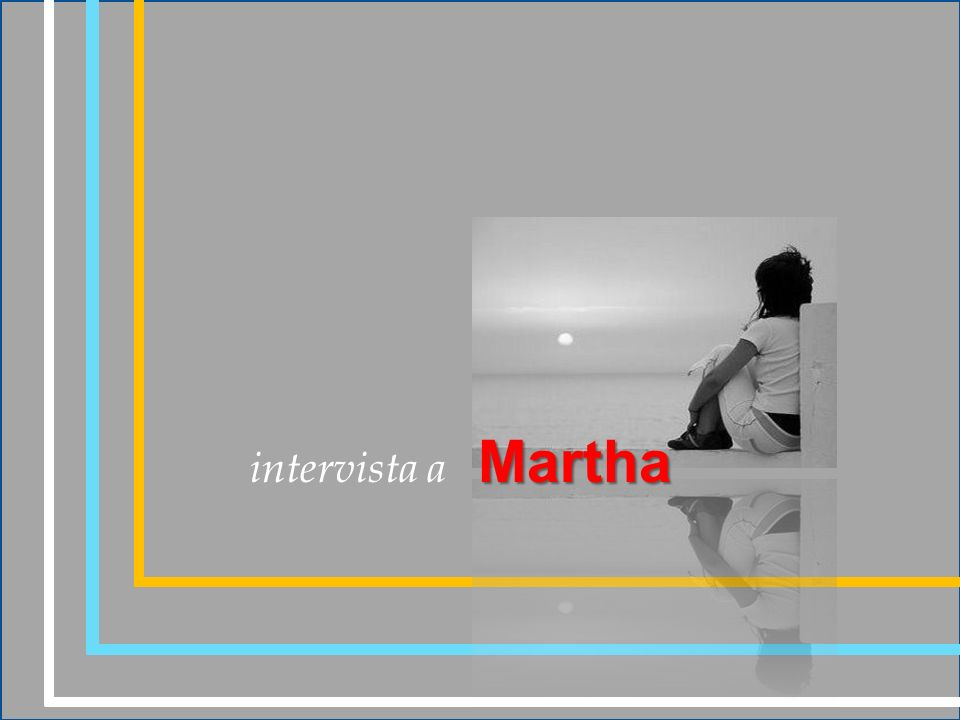 intervista a Martha