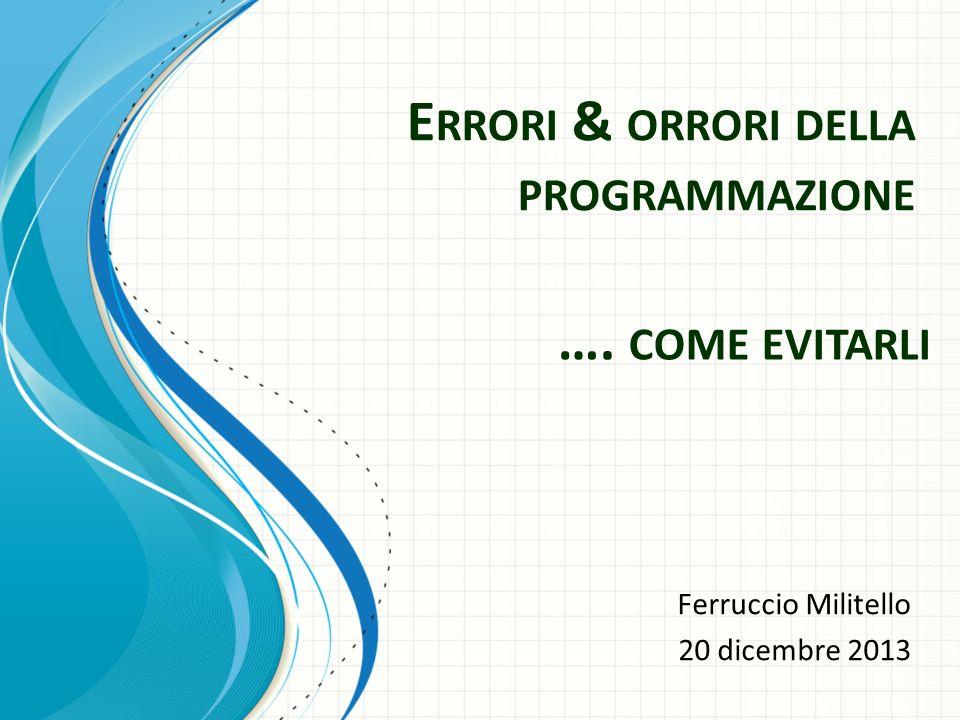 Errori & orrori della programmazione