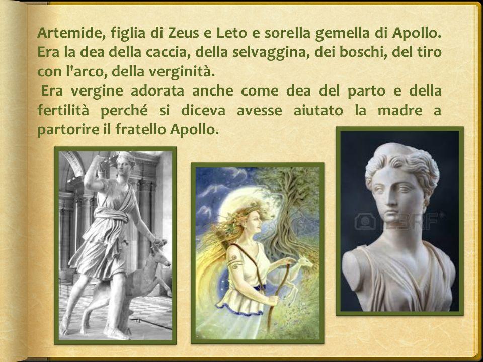 Artemide, figlia di Zeus e Leto e sorella gemella di Apollo