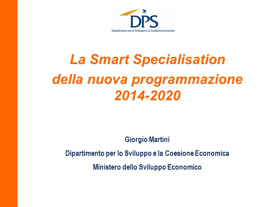 La Smart Specialisation della nuova programmazione 2014-2020