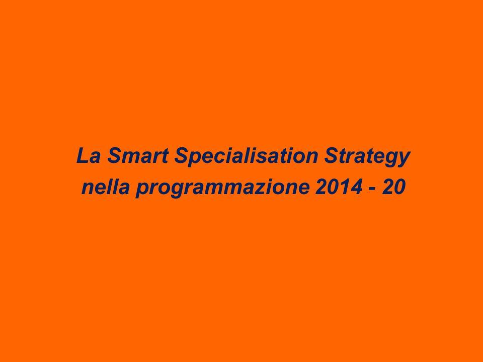 La Smart Specialisation Strategy nella programmazione 2014 - 20