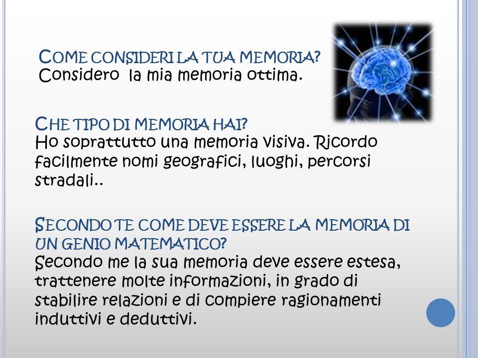 Come consideri la tua memoria