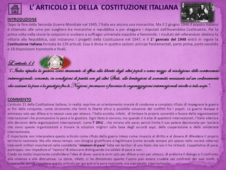 L' ARTICOLO 11 DELLA COSTITUZIONE ITALIANA