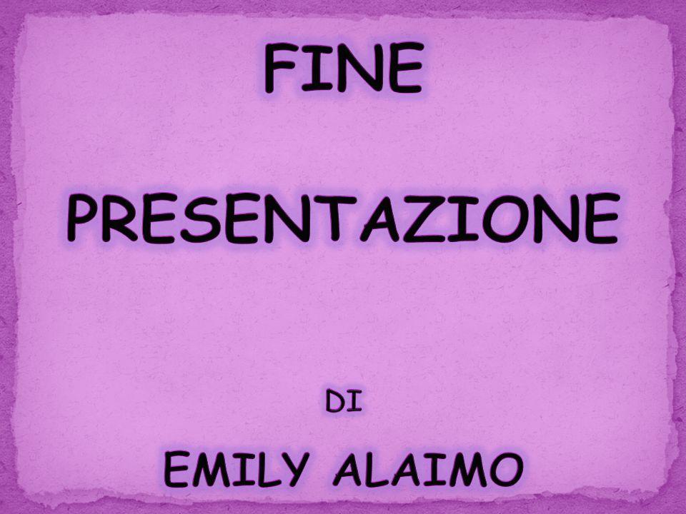 FINE PRESENTAZIONE DI EMILY ALAIMO