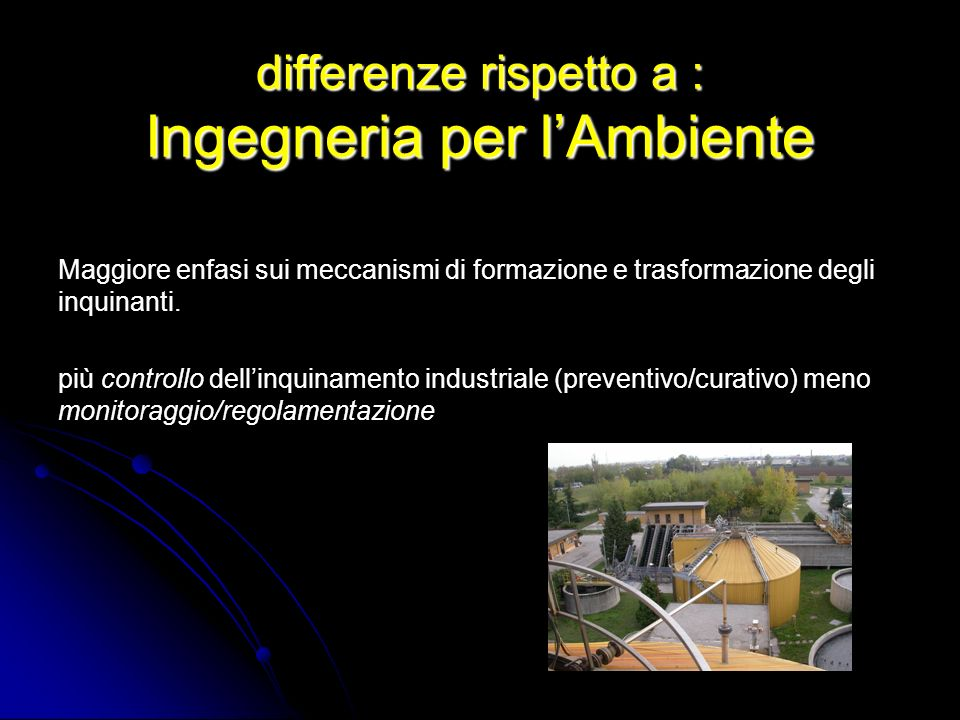 differenze rispetto a : Ingegneria per l'Ambiente