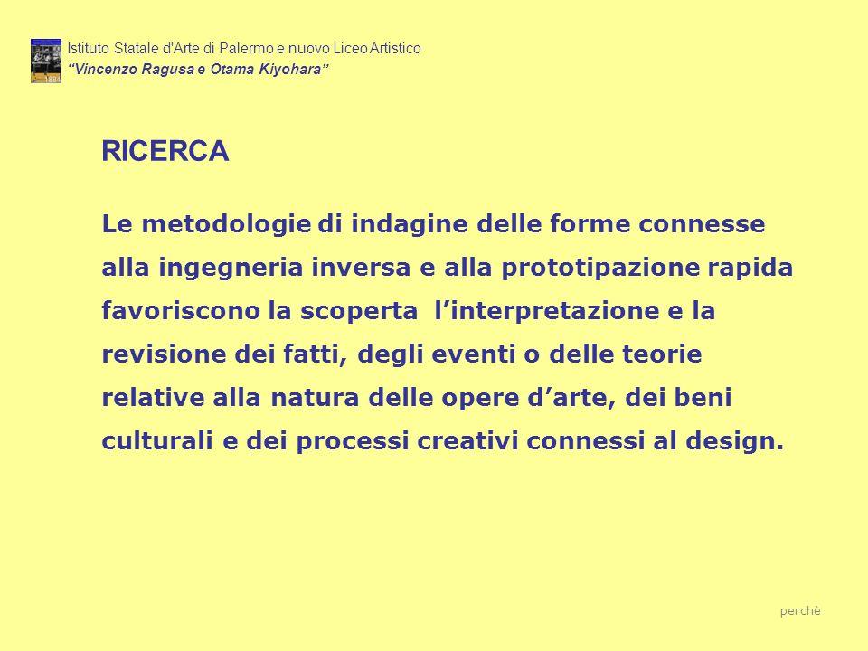 Istituto Statale d Arte di Palermo e nuovo Liceo Artistico Vincenzo Ragusa e Otama Kiyohara