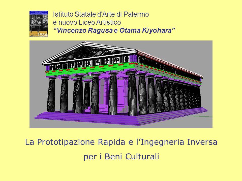 La Prototipazione Rapida e l'Ingegneria Inversa per i Beni Culturali