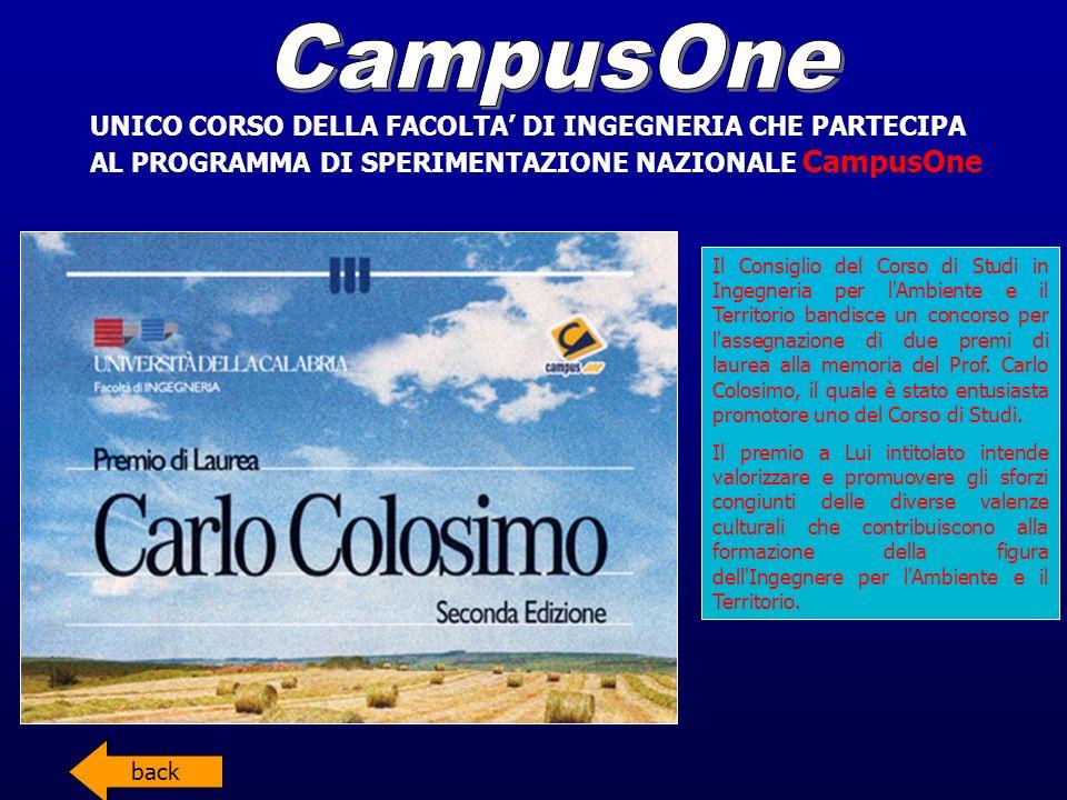CampusOne UNICO CORSO DELLA FACOLTA' DI INGEGNERIA CHE PARTECIPA AL PROGRAMMA DI SPERIMENTAZIONE NAZIONALE CampusOne.