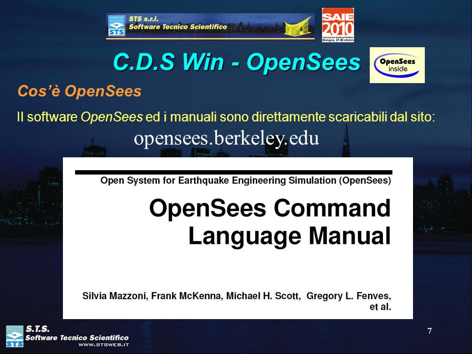 C.D.S Win - OpenSees opensees.berkeley.edu Cos'è OpenSees