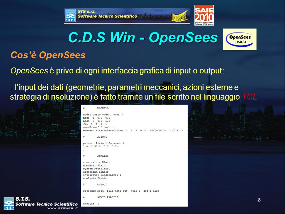 C.D.S Win - OpenSees Cos'è OpenSees