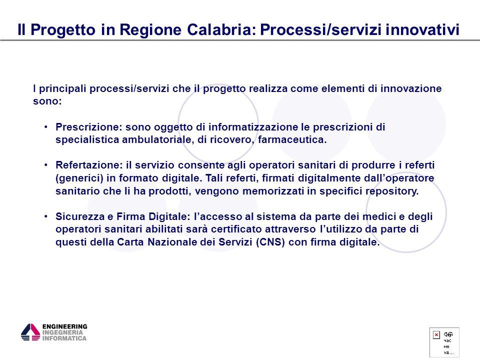 Il Progetto in Regione Calabria: Processi/servizi innovativi