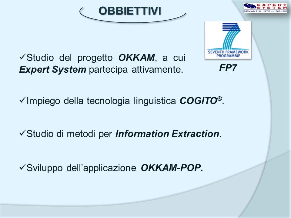 OBBIETTIVI Studio del progetto OKKAM, a cui Expert System partecipa attivamente. FP7. Impiego della tecnologia linguistica COGITO®.