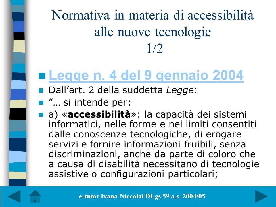 Normativa in materia di accessibilità alle nuove tecnologie 1/2
