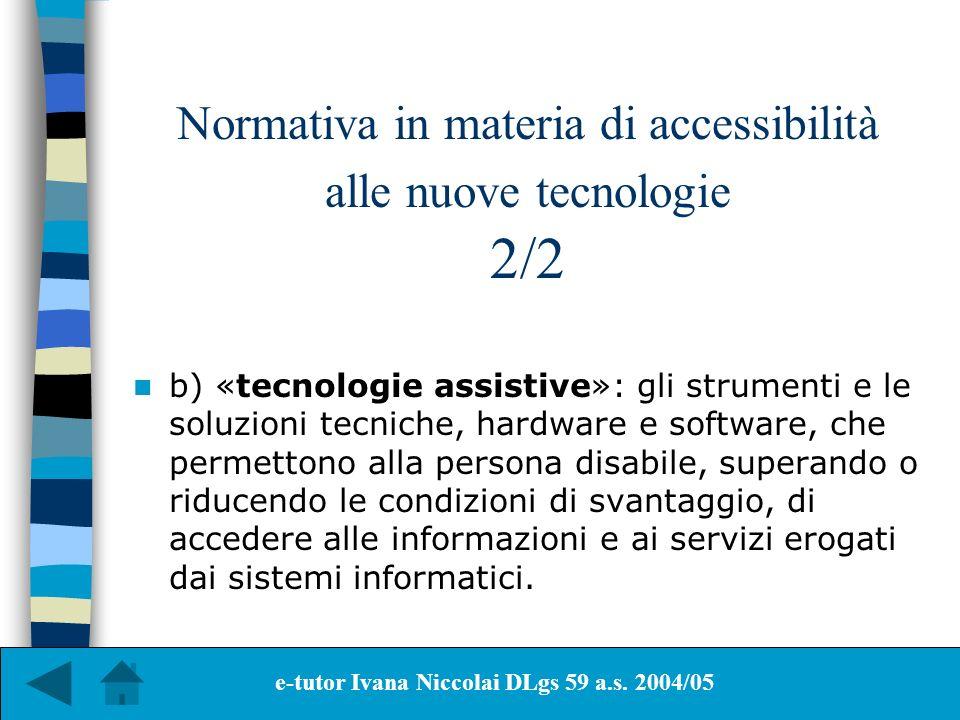 Normativa in materia di accessibilità alle nuove tecnologie 2/2