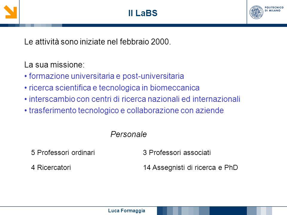 Il LaBS Le attività sono iniziate nel febbraio 2000. La sua missione:
