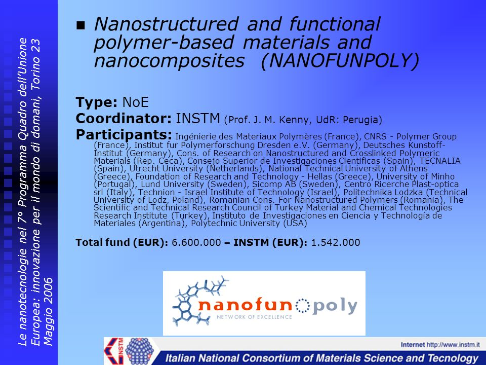 Nanostructured and functional polymer-based materials and nanocomposites (NANOFUNPOLY)