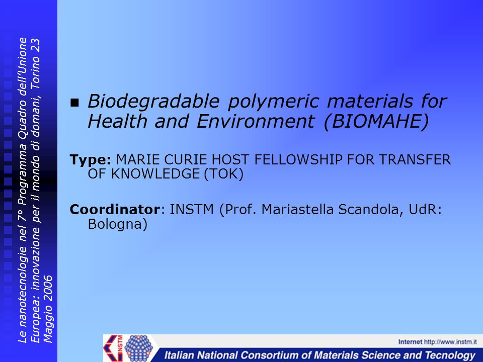 Biodegradable polymeric materials for Health and Environment (BIOMAHE)