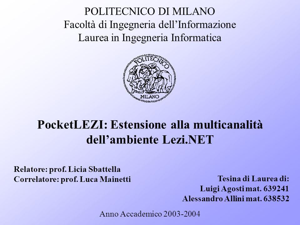 PocketLEZI: Estensione alla multicanalità dell'ambiente Lezi.NET