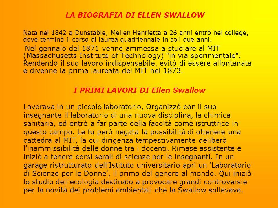 LA BIOGRAFIA DI ELLEN SWALLOW I PRIMI LAVORI DI Ellen Swallow