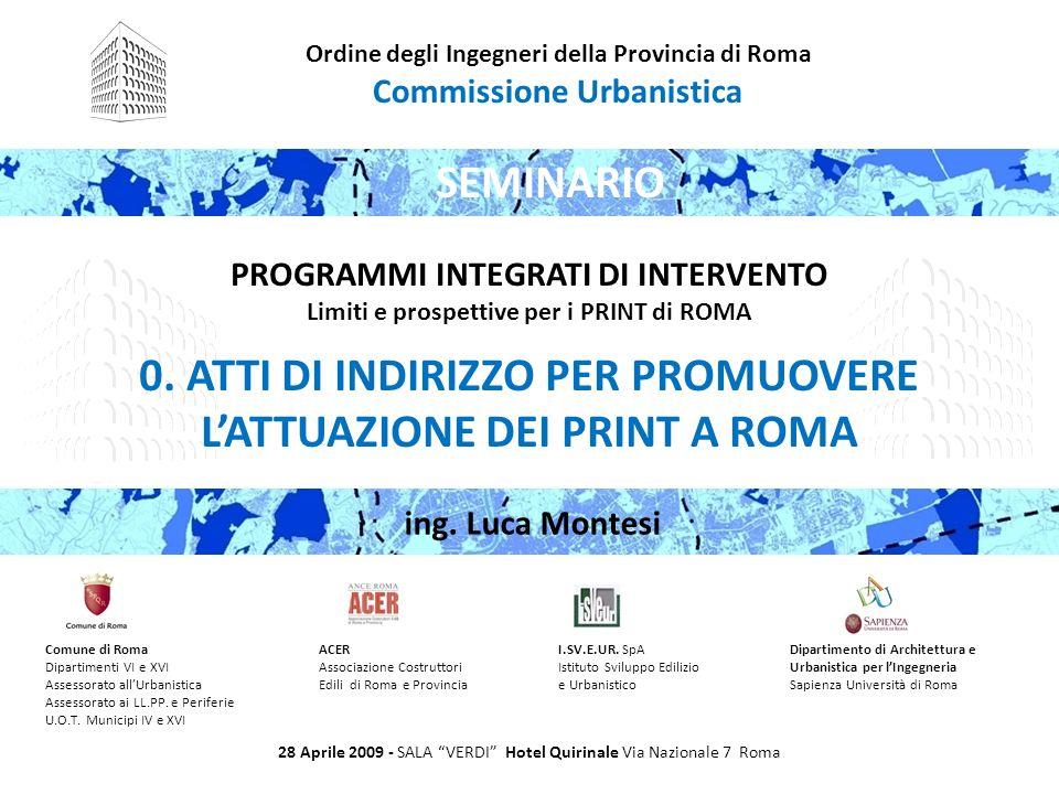 0. ATTI DI INDIRIZZO PER PROMUOVERE L'ATTUAZIONE DEI PRINT A ROMA