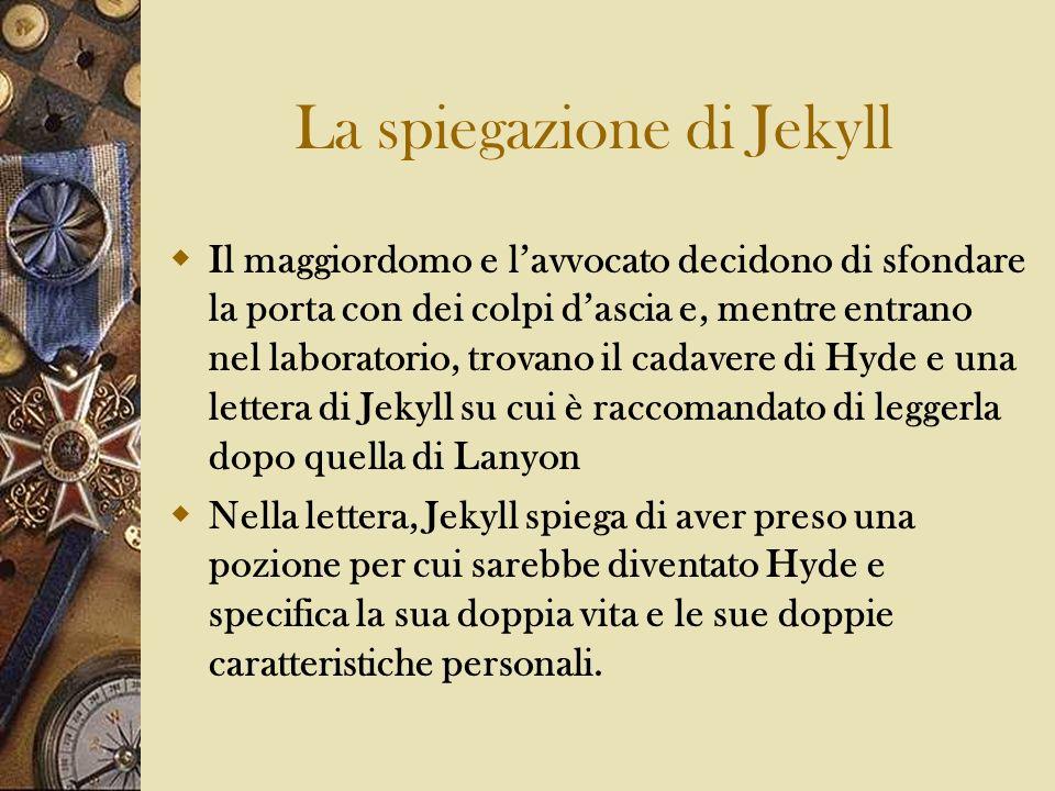 La spiegazione di Jekyll