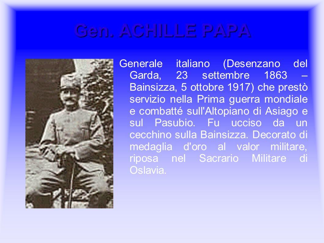 Gen. ACHILLE PAPA