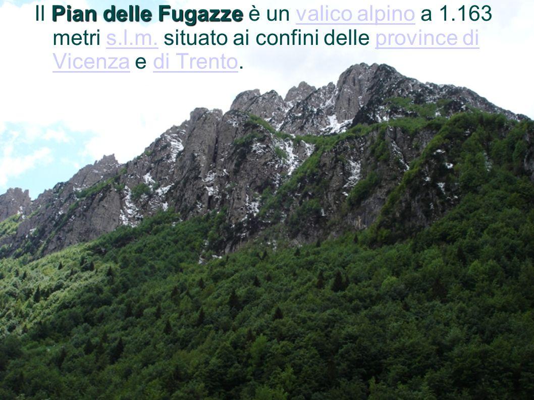Il Pian delle Fugazze è un valico alpino a 1. 163 metri s. l. m