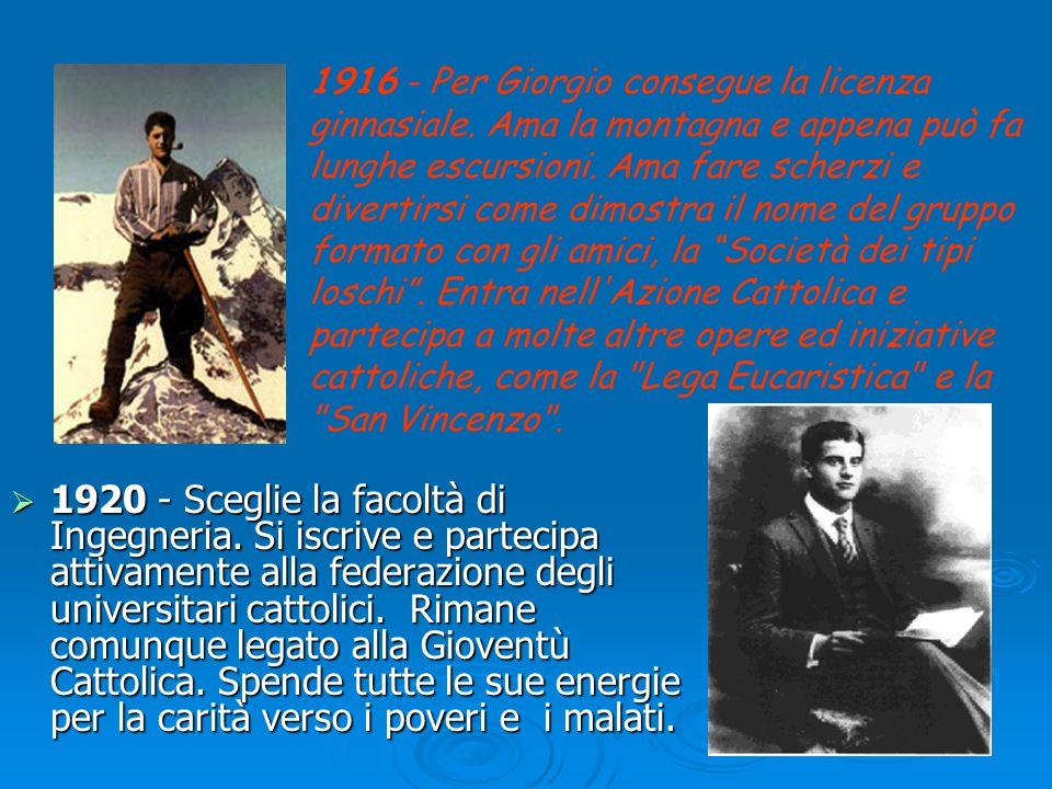 1916 - Per Giorgio consegue la licenza ginnasiale